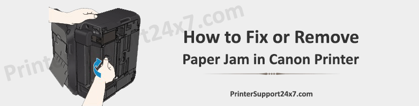 How-to-Fix-or-Remove-Paper-Jam-in-Canon-Printer