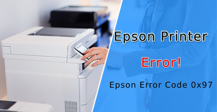 Epson Error Code 0x97 – Fixed