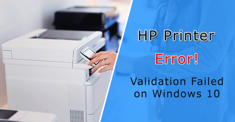 HP Printer Validation Failed Windows 10