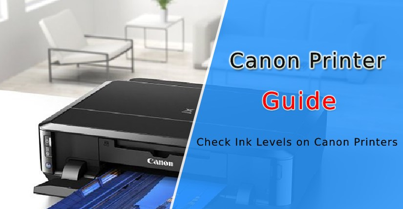 How to Check the Ink Levels on Canon Printers