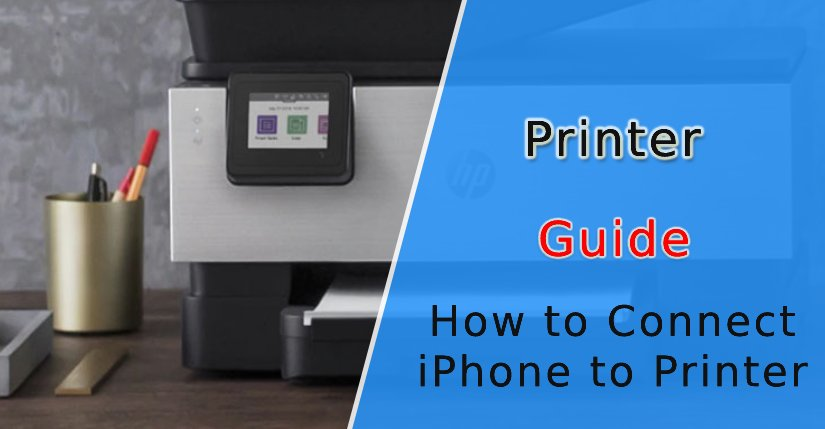How to Connect iPhone to Printer