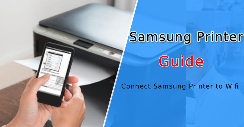 How to Connect Samsung Printer to Wifi