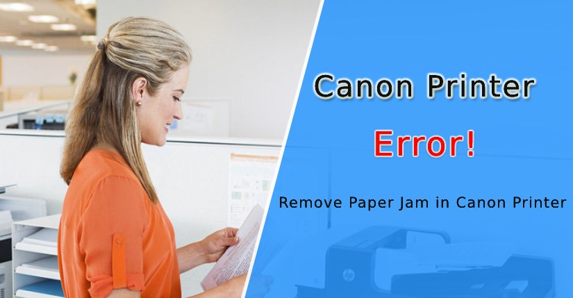 How to Fix or Remove Paper Jam in Canon Printer