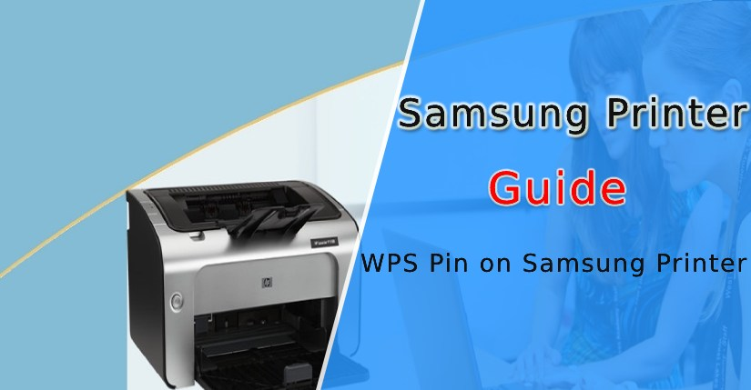 Where Can I Find WPS Pin on Samsung Printer