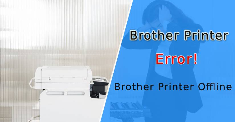 Why is My Brother Printer Offline