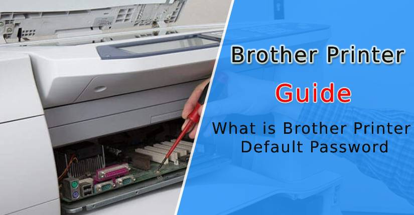 What is Brother Printer Default Password