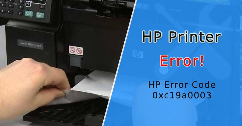 HP Error Code 0xc19a0003, HP 8610 error code 0xc19a0003, How do I Fix the Error Code 0xc19a0003, HP Printer 8620 error code 0xc19a0003, how to fix the HP Printer error code 0xc19a0003, HP PhotoSmart Plus error code 0xc19a0003, error code 0xc19a0003 on HP 8610
