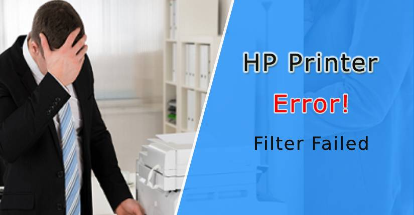 HP printer filter failed, HP printer filter failed on Mac, filter failed in HP printer in Mac, filter failed on an HP printer, filter failed an HP Printer on Mac, How to Fix HP Printer Filter Failed Error, How Do I Fix the HP Printer Filter Failed Error