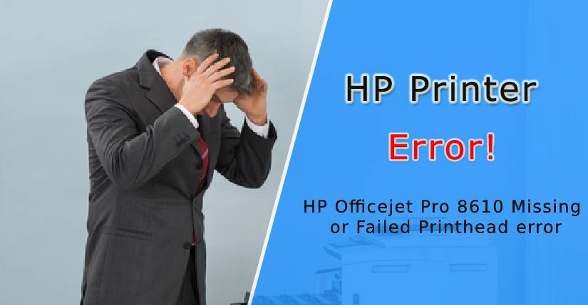 hp printhead error, hp officejet 6230 printhead error, hp officejet pro 8610 missing or failed printhead error, hp officejet pro 8630 printhead error, hp officejet 6500 printhead missing error, hp officejet 7610 missing printhead error, hp 8610 printhead error, hp 8600 printhead error, hp 8620 printhead error, hp 7612 printhead error